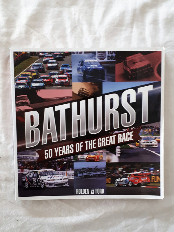 Bathurst 50 Years of the Great Race by Steve Normoyle