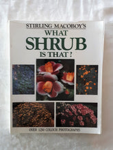 Load image into Gallery viewer, What Shrub Is That? by Stirling Macoboy