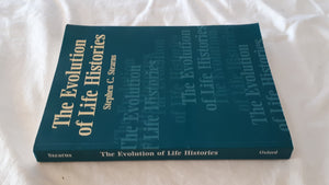 The Evolution of Life Histories by Stephen C. Stearns
