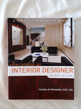 Load image into Gallery viewer, Becoming an Interior Designer by Christine M. Piotrowski