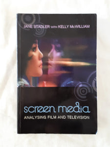 Screen Media by Jane Stadler and Kelly McWilliam