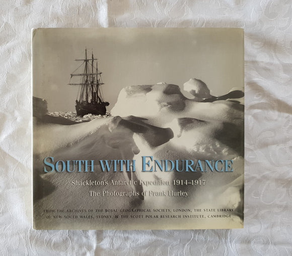 South With Endurance by Frank Hurley