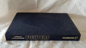 An Illustrated Anatomy of the World's Fighters by William Green and Gordon Swanborough