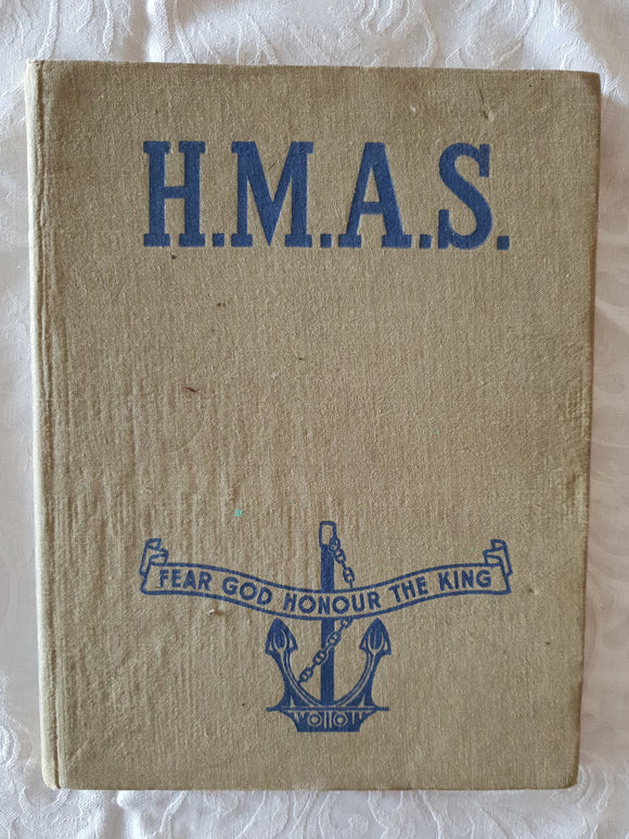 H.M.A.S. Written and Prepared by Serving Personnel of the R.A.N.