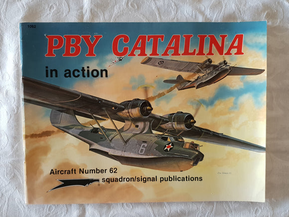 PBY Catalina in Action by Captain W E Scarborough USN