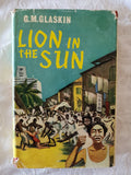 A Lion in the Sun by G. M. Glaskin