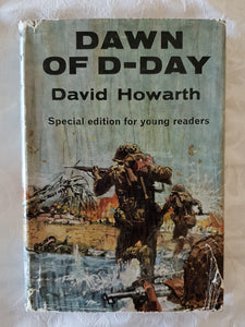 Dawn of D-Day by David Howarth