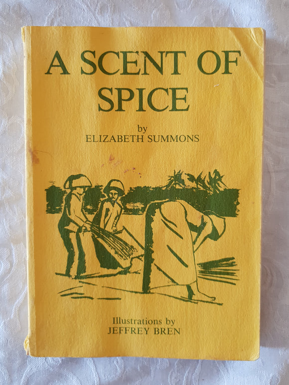 A Scent of Spice by Elizabeth Summons