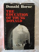 Load image into Gallery viewer, The Education of Young Donald by Donald Horne