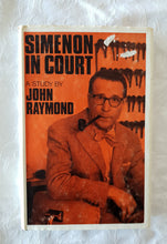 Load image into Gallery viewer, Simenon In Court A Study By John Raymond