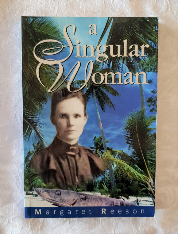 A Singular Woman by Margaret Reeson