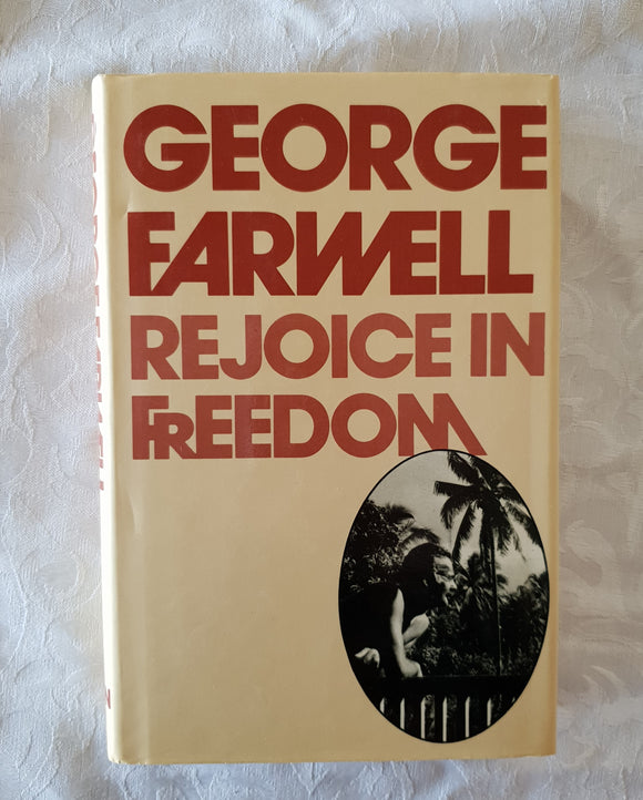 Rejoice In Freedom by George Farwell