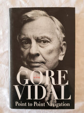 Load image into Gallery viewer, Point to Point Navigation by Gore Vidal