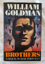 Load image into Gallery viewer, Brothers by William Goldman