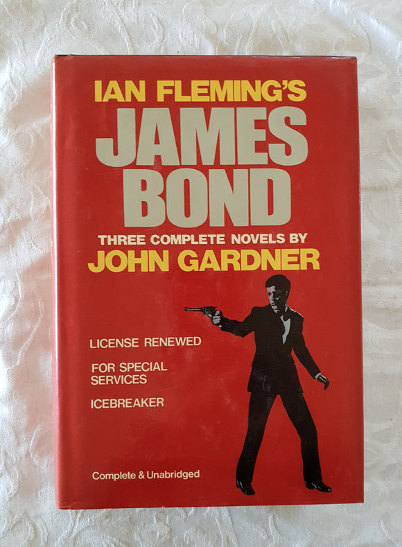 Ian Flemming's James Bond: Three Complete Novels by John Gardner