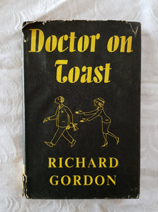 Doctor On Toast by Richard Gordon
