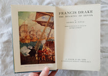 Load image into Gallery viewer, Francis Drake The Sea-King of Devon by George M. Towle