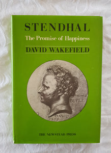 Stendhal The Promise of Happiness by David Wakefield