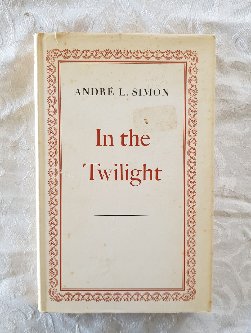 In The Twilight by Andre L. Simon