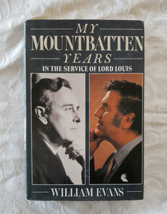 My Mountbatten Years by William Evans