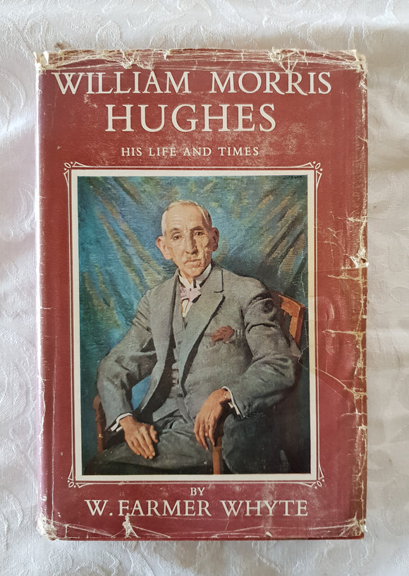 William Morris Hughes by W. Farmer Whyte