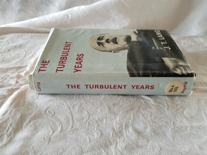 The Turbulent Years by J. T. Lang