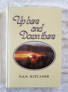 Up Here and Down There by Nan Witcomb