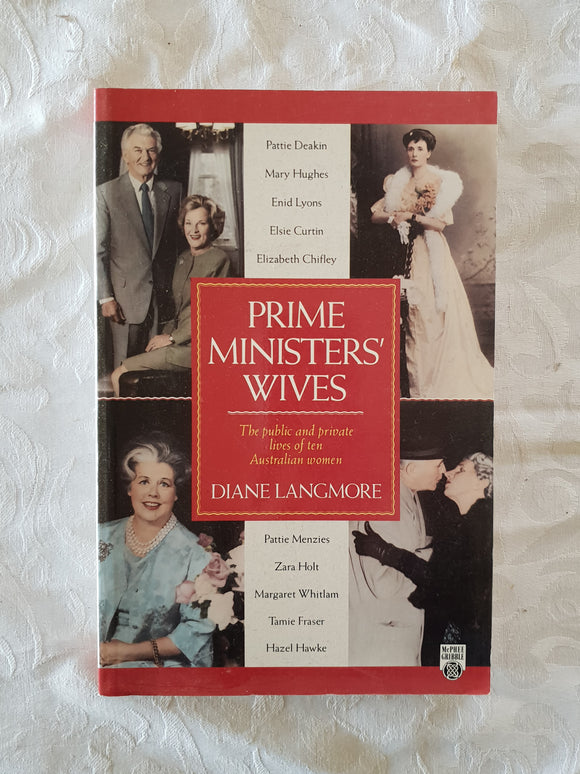 Prime Ministers' Wives by Diane Langmore