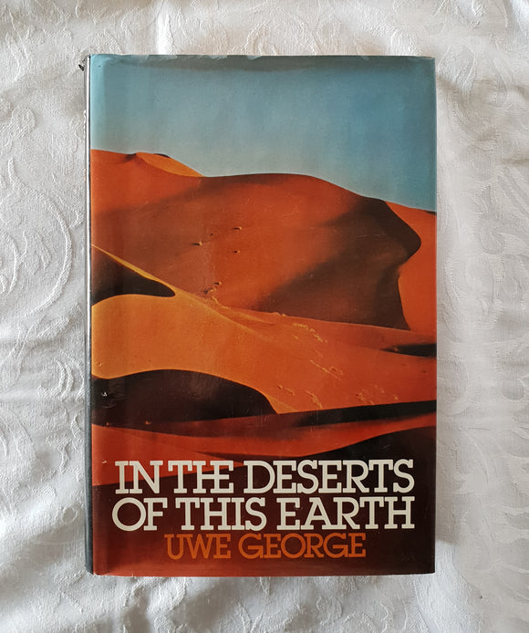 In The Deserts of This Earth by Uwe George