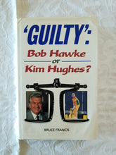 Load image into Gallery viewer, 'Guilty': Bob Hawke or Kim Hughes? by Bruce Francis