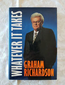 Whatever It Takes by Graham Richardson
