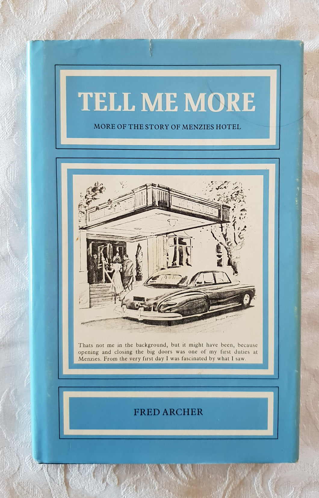 Tell Me More by Fred Archer