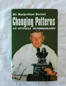 Changing Patterns by Sir Macfarlane Burnet