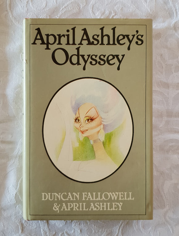 April Ashley's Odyssey by Duncan Fallowell and April Ashley