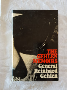 The Gehlen Memoirs by Reinhard Gehlen