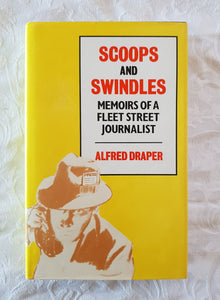 Scoops and Swindles by Alfred Draper