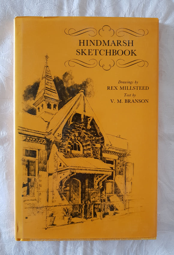 Hindmarsh Sketchbook by Rex Millsteed and V. M. Branson