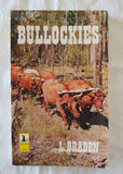 Bullockies by L. Braden