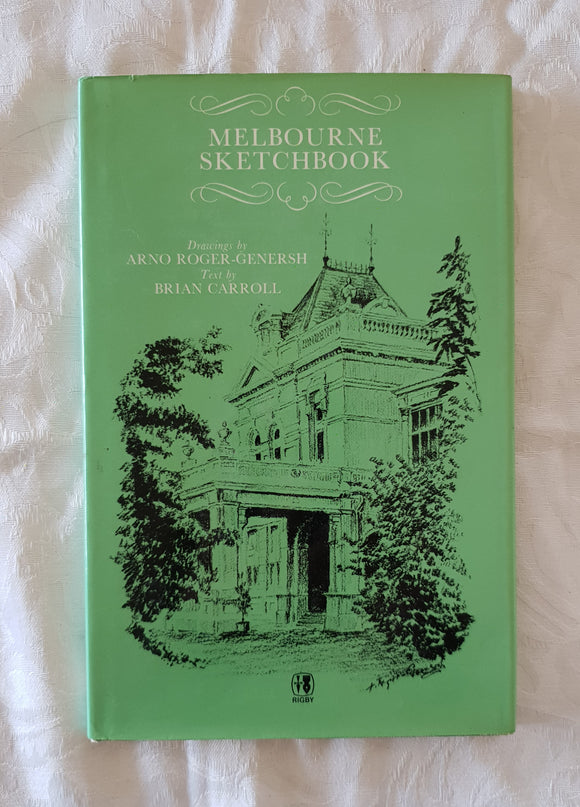 Melbourne Sketchbook by Arno Roger-Genersh and Brian Carroll