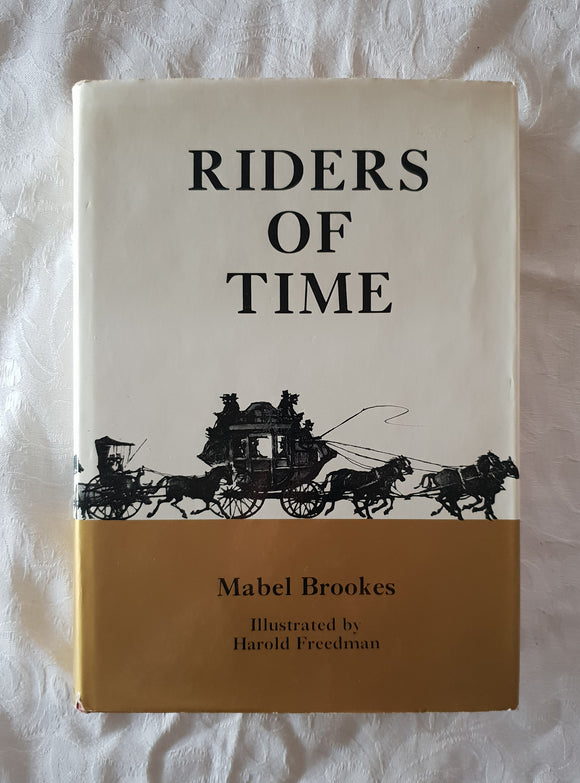 Riders Of Time by Mabel Brookes