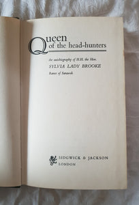 Queen of the Head-Hunters by Sylvia Lady Brooke