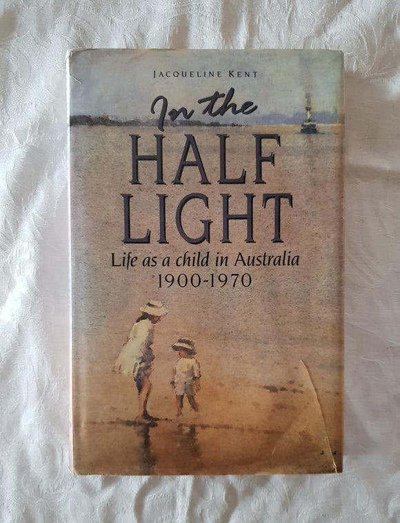 In The Half Light by Jacqueline Kent