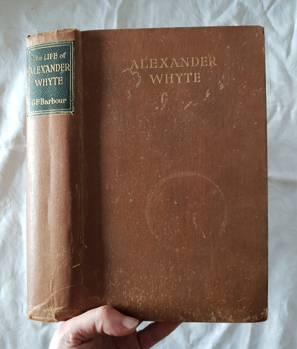 The Life of Alexander Whyte by G. F. Barbour