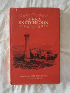 Burra Sketchbook by Maurice Perry and Ian Auhl