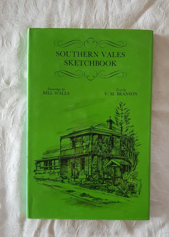 Southern Vales Sketchbook by Bill Walls and V. M. Branson