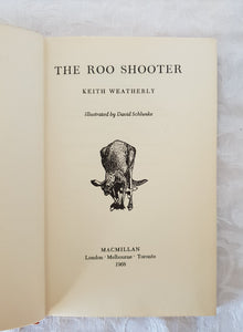 The Roo Shooter by Keith Weatherly