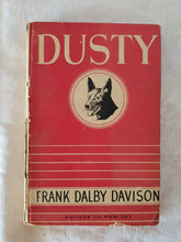 Load image into Gallery viewer, Dusty by Frank Dalby Davison