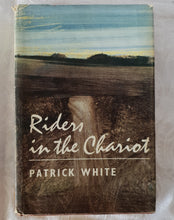 Load image into Gallery viewer, Riders in the Chariot by Patrick White