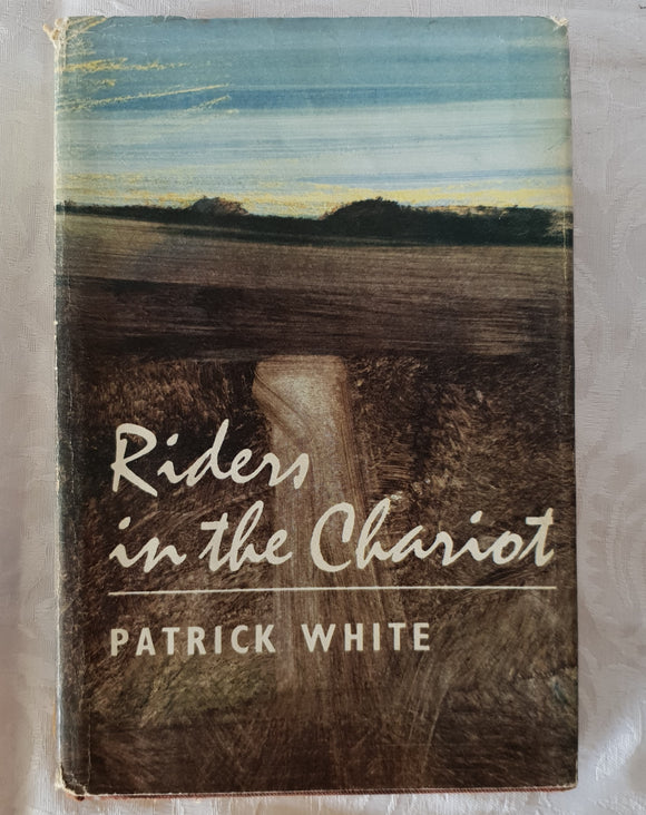 Riders in the Chariot by Patrick White