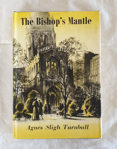 The Bishop's Mantle by Agnes Sligh Turnbull